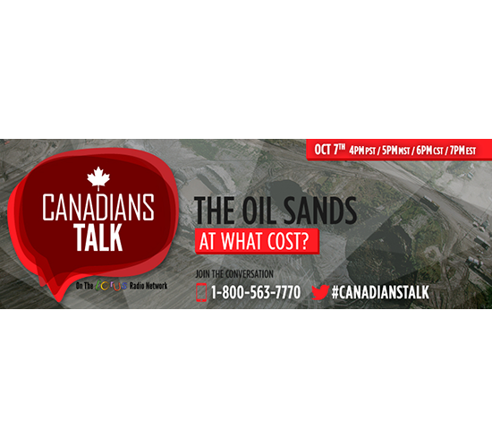 Canadians Talk – Oil Sands